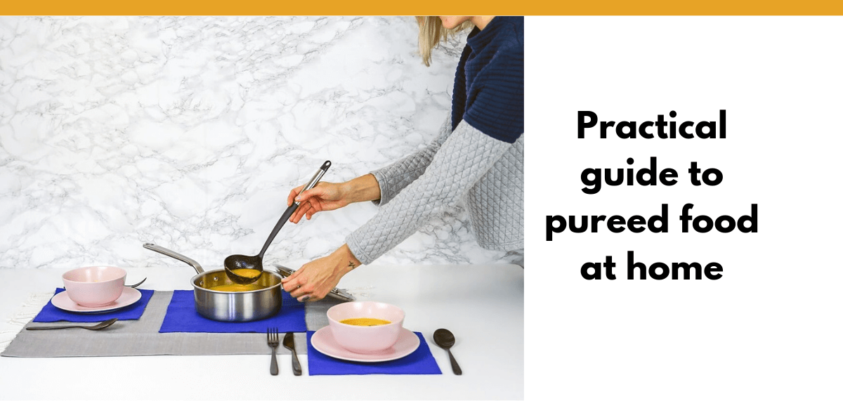 A Practical Guide To Pureed Food At Home Eatspeakthink Com